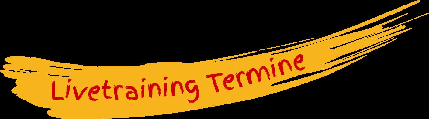 Termine virtuelle Livetrainings